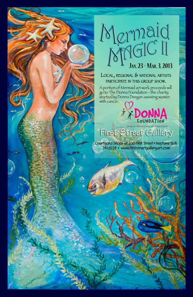First STreet Gallery is hosting a mermaid theme show this and next month. This poster was created with one of my mermiads. Make a trip there to view the sirens.