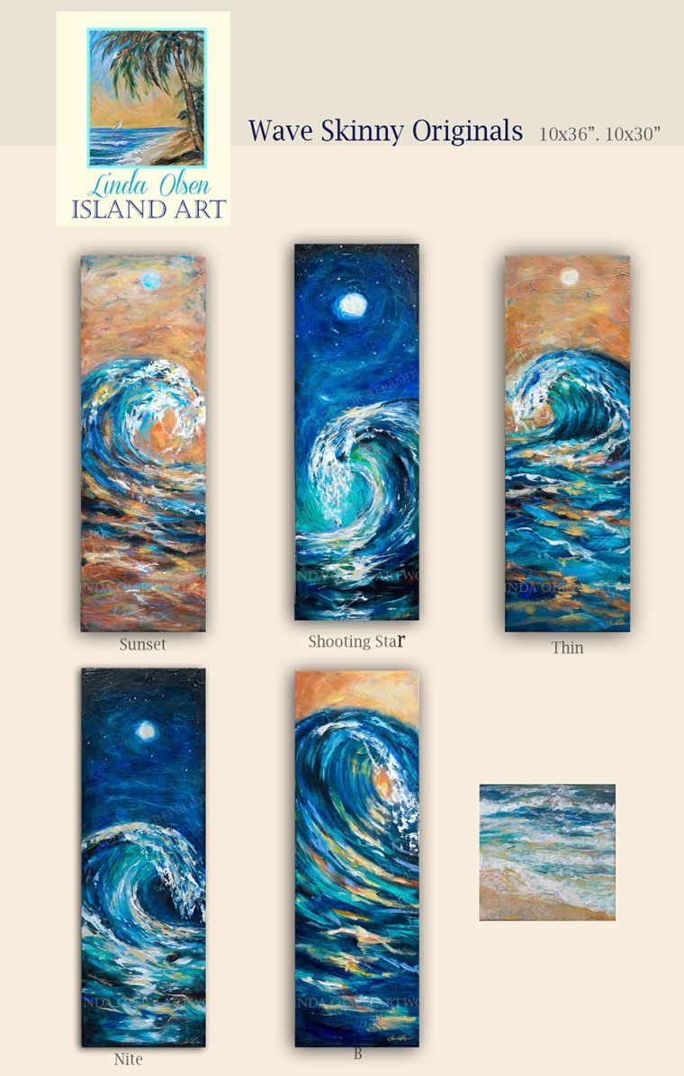 "Last weekend, I focused on the sea and did these expressionistic fun wave paintings. They are 10x30 and 10x36"" . I have some small tide paintings also that are 8x8"". They are nice accent pieces. All gallery wraps and are on sale from $125.-375. Contact me at lindaolsenart@gmail.com for more information."